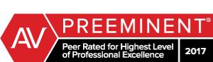 AV Preeminent Peer Rated for Highest Level of Professional Excellence 2017
